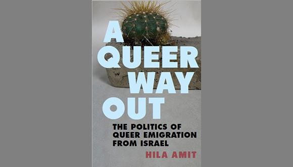 השקת הספר:  A queer way out: The politics of queer emigration from Israel